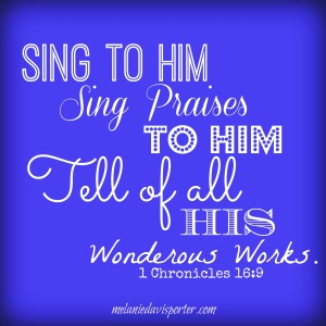 sing to him