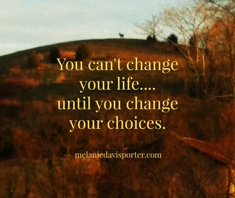 change your choices